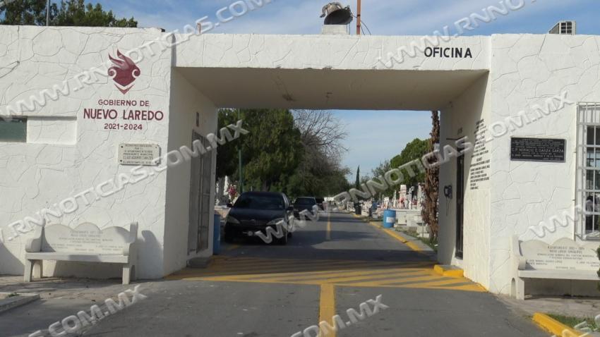 Panteones estarán abiertos el Día de muertos en Nuevo Laredo