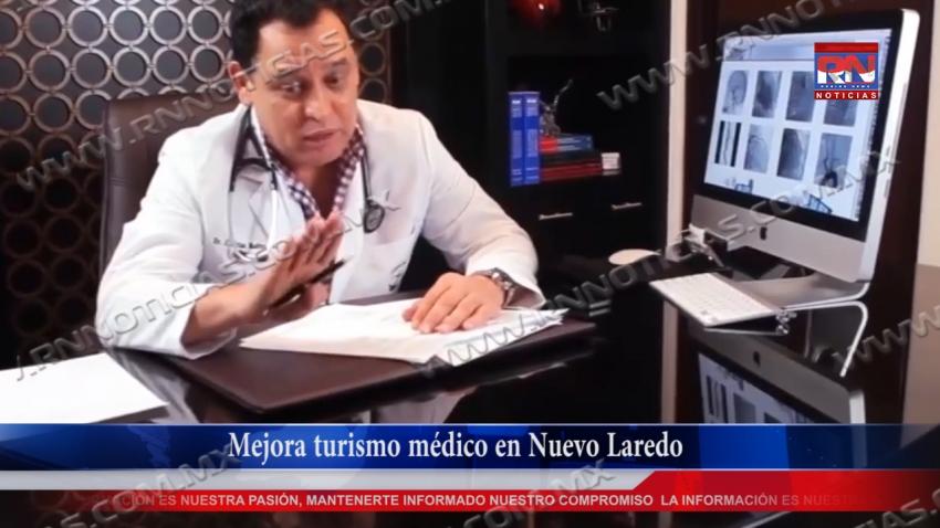 VIDEO Mejora turismo médico en Nuevo Laredo